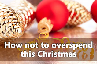 How-not-to-overspend-this-Christmas-317x210px.jpg