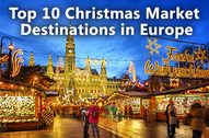 Top 10 Christmas Market Desinations in Europe 317x200px.jpg